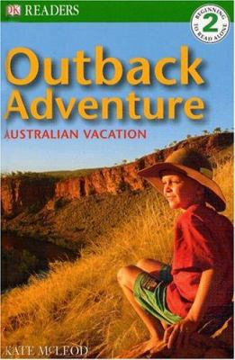 Outback adventure : Australian vacation