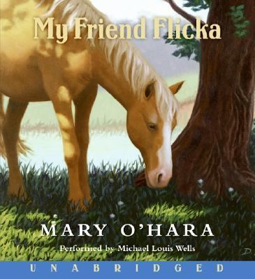 My friend Flicka [sound recording] / Mary O'Hara.