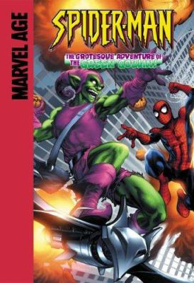 Spider-Man in The grotesque adventure of the Green Goblin