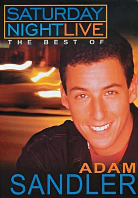 Saturday Night Live : the best of Adam Sandler
