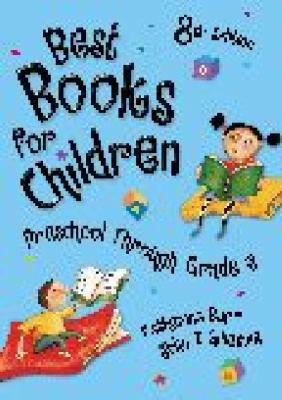 Best books for children : preschool through grade 6.