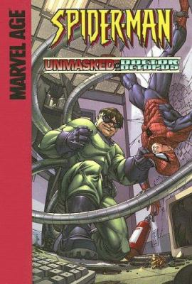 Spider-Man in Unmasked by Doctor Octopus!