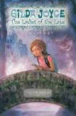 Gilda Joyce : the Ladies of the Lake