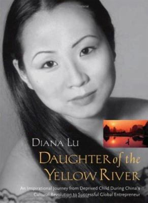 Daughter of the Yellow River : an inspirational journey