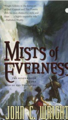 Mists of Everness : being the second part of the war of the dreaming