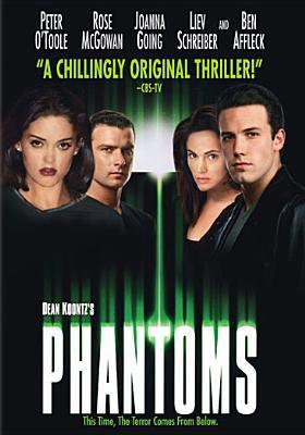 Dean Koontz's Phantoms