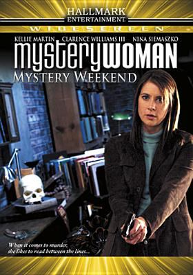 Mystery woman. Mystery weekend