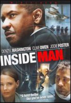 Inside man / Universal Pictures and Imagine Entertainment present a Brian Grazer production, a Spike Lee joint ; produced by Brian Grazer ; written by Russell Gewirtz ; directed by Spike Lee.