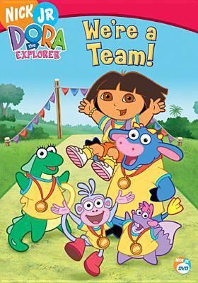 Dora the Explorer. We're a team! Dora l'exploratrice: Nous sommes une équipe!