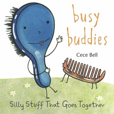 Busy buddies : silly stuff that goes together
