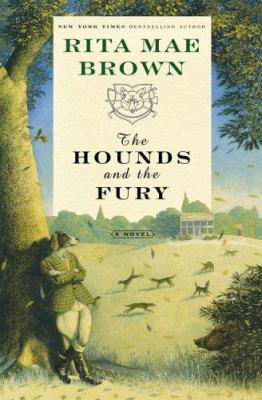 The hounds and the fury : a novel
