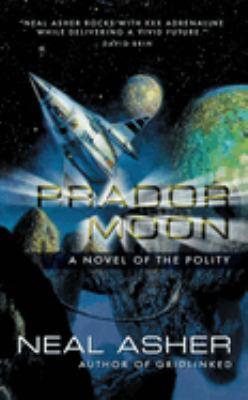 Prador Moon : a novel of the polity
