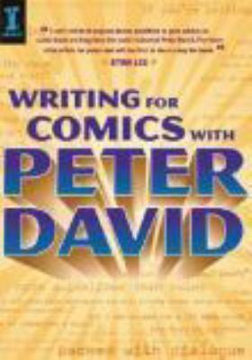 Writing for comics with Peter David / Peter David.