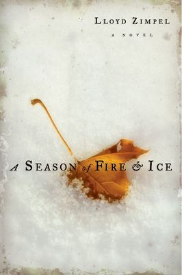 A season of fire & ice : excerpts from the patriarch's Dakota journal, with addenda