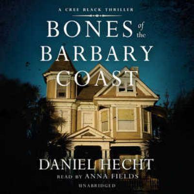 Bones of the Barbary Coast