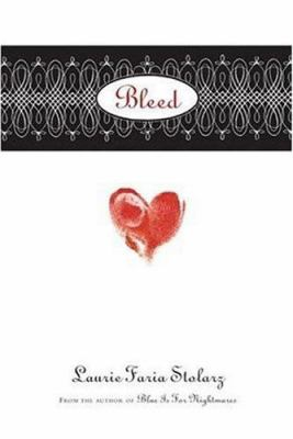 Bleed / Laurie Faria Stolarz.