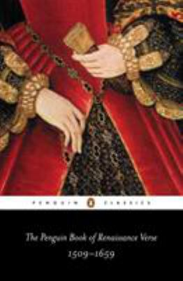 The Penguin book of Renaissance verse : [1509-1659]