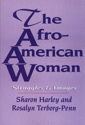 The Afro-American woman : struggles and images