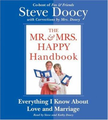 The Mr. & Mrs. Happy handbook [everything I know about love and marriage (with corrections by Mrs. Doocy)]