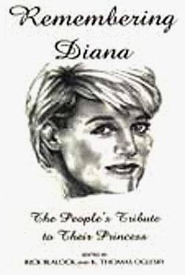 Remembering Diana : the people's tribute to their princess