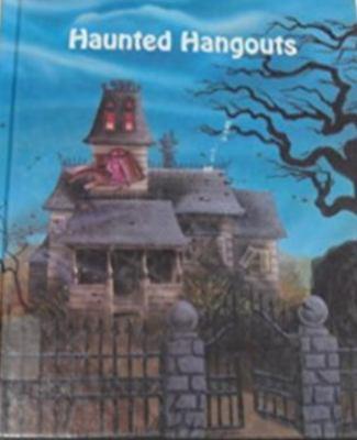 Haunted hangouts / written by Stuart A. Kallen.
