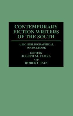 Contemporary fiction writers of the South : a bio-bibliographical sourcebook
