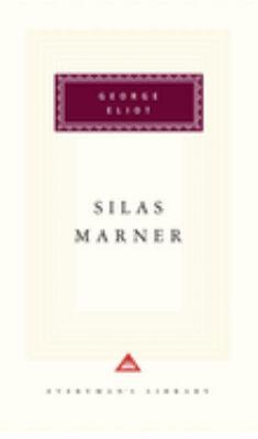 Silas Marner : the Weaver of Raveloe / George Eliot.