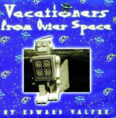 Vacationers from outer space