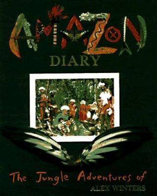 Amazon diary : property of Alex Winters