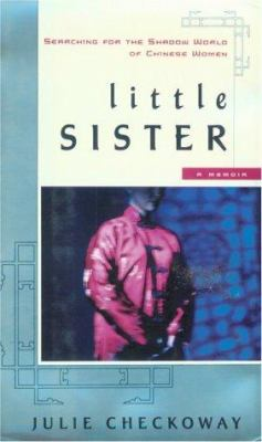 Little sister : in search of the shadow of Chinese women