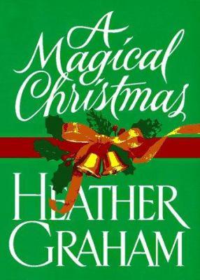 A magical Christmas / Heather Graham.
