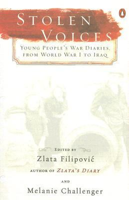 Stolen voices : young people's war diaries, from World War I to Iraq
