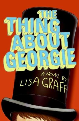 The thing about Georgie : a novel