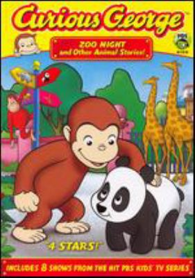 Curious George. Zoo night and other animal stories!