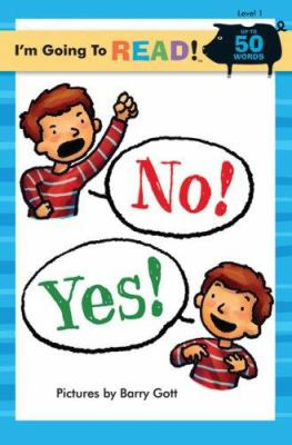 No! Yes! / pictures by Barry Gott.