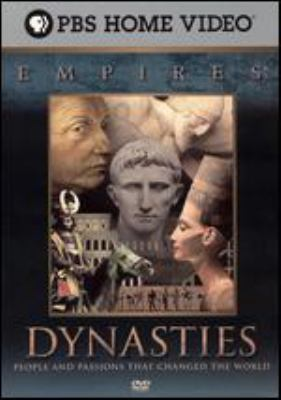 Dynasties people and passions that changed the world.