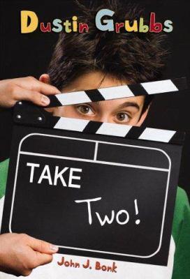 Dustin Grubbs : take two! / John J. Bonk.