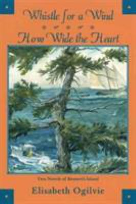 Whistle for a wind : How wide the heart
