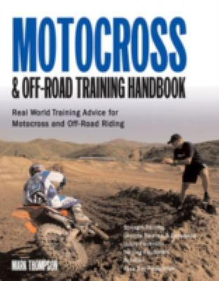 Motocross & off-road training handbook : tune your body for race-winning performance