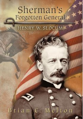 Sherman's forgotten general : Henry W. Slocum