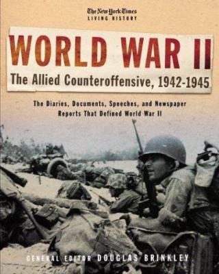 World War II : the Allied counteroffensive, 1942-1945