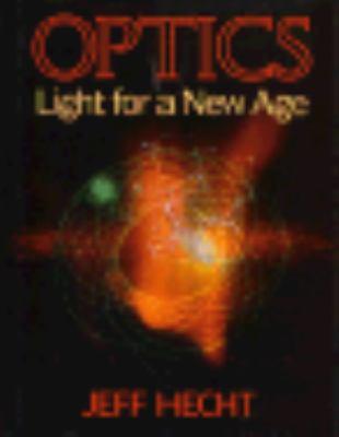 Optics : light for a new age