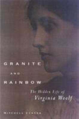 Granite and rainbow : the hidden life of Virginia Woolf