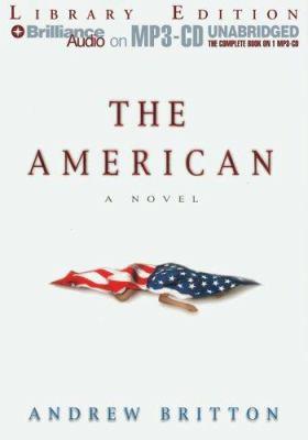 The American [a novel]
