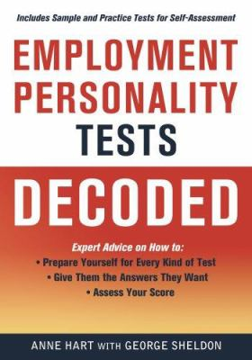 Employment personality tests decoded : includes sample and practice tests for self-assessment