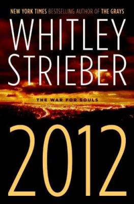 2012 : the war for souls
