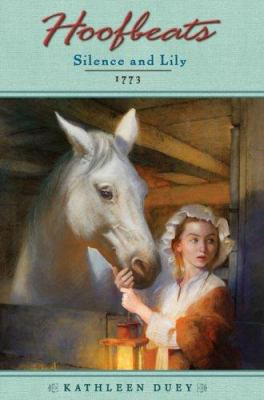 Silence and Lily : 1773
