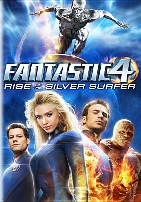 Fantastic 4. Rise of the Silver Surfer