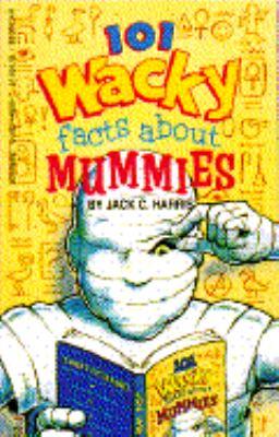101 wacky facts about mummies