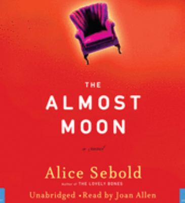 The almost moon a novel
